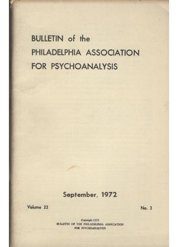 Bulletin of the Philadelphia Association for Psychoanalysis - Volume 22 - Nº 3