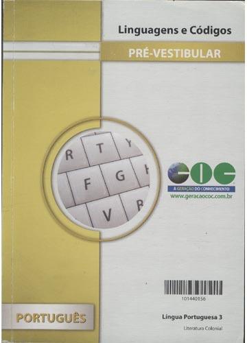 Língua Portuguesa 3 - Literatura Colonial