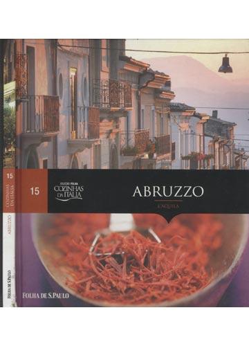 Cozinhas da Itália - Volume 15 - Abruzzo