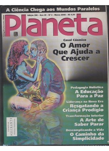 Planeta - Ano 2000 - Nº.330 - O Amor que Ajuda a Crescer