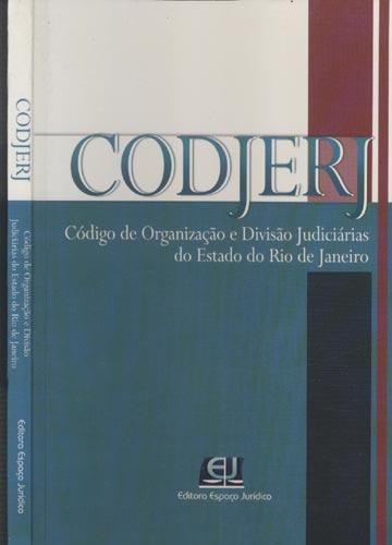 CODJERJ - Código de Organização e Divisão Judiciárias do Estado do Rio de janeiro