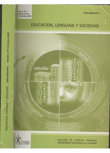 Educacion Lenguaje y Sociedad =- Volumen I Nº1 Deciembre 2003