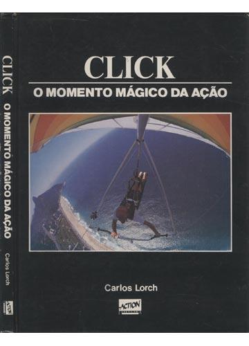 Click - O Momento Mágico da Ação