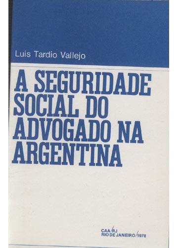 A Seguridade Social do Advogado na Argentina