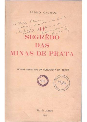 O Segrêdo das Minas de Prata - Com Dedicatória do Autor