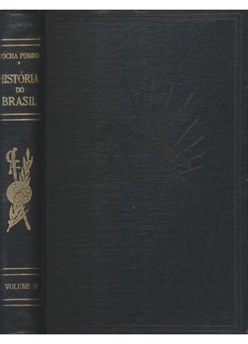 História do Brasil - Volume IV