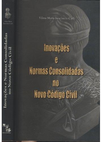 Inovações e Normas Consolidadas no Novo Código Civil