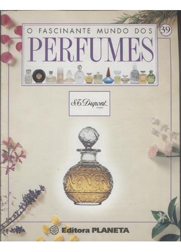 O Fascinante Mundo dos Perfumes - Volume 2 - Fascículo 39 - S. T. Dupont Paris