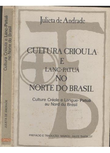 Cultura Crioula e Lanc-Patuá no Norte do Brasil