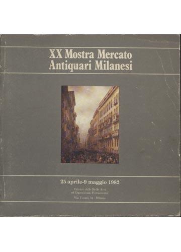 XX Mostra Mercato Antiquari Milanesi