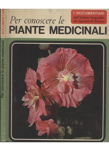 Per Conoscere le Piante Medicinali