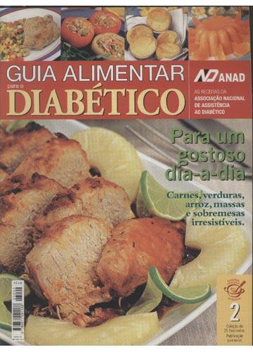 Guia Alimentar Para o Diabético - Nº.02 - Para um Gostoso Dia-a-Dia