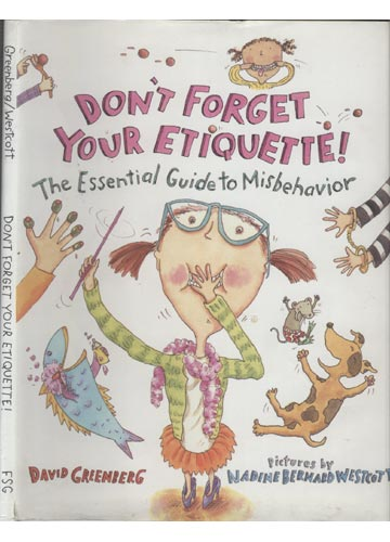 Don´t Forget Your Etiquette