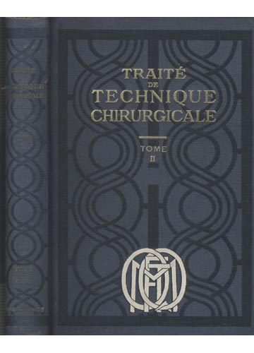 Traite de Technique Chirurgicale - Tome II