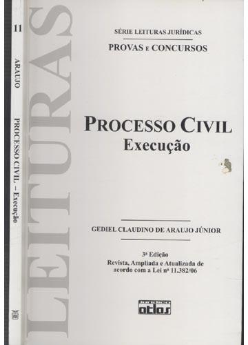 Processo Civil - Execução - Série Leituras Jurídicas