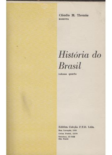 História do Brasil - Volume 4