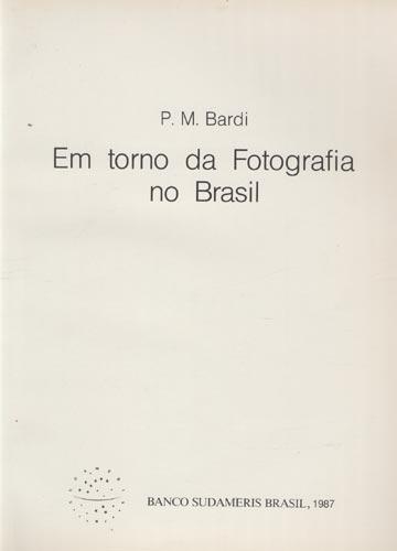 Em Torno da Fotografia no Brasil