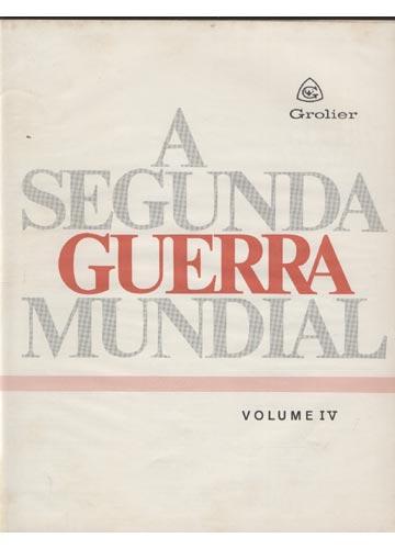 IIª Guerra Mundial - Volume 4