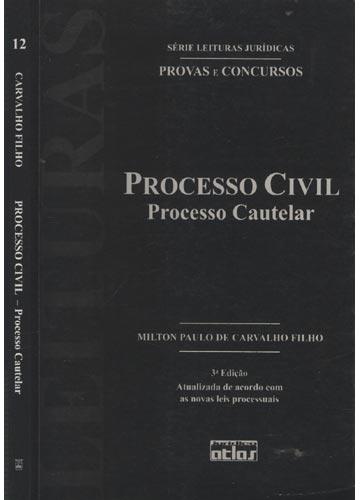 Processo Civil - Processo Cautelar