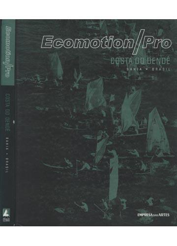 Ecomotion/Pro - Costa do Dendê / Bahia-Brasil