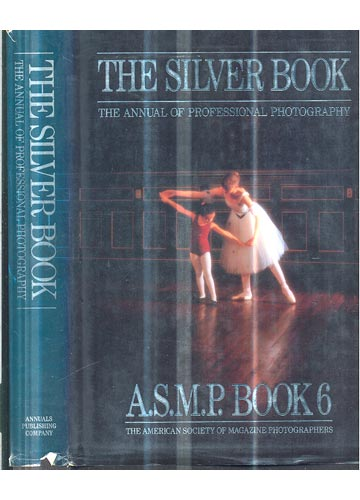 The Silver Book - The Annual of Professional Photography