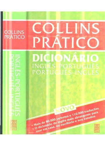 Collins Prático - Inglês / Português - Português / Inglês