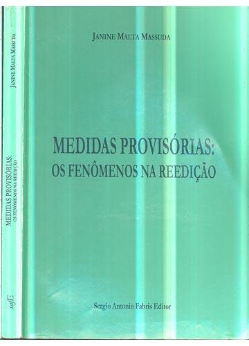 Medidas Provisórias - Os Fenômenos na Reedição