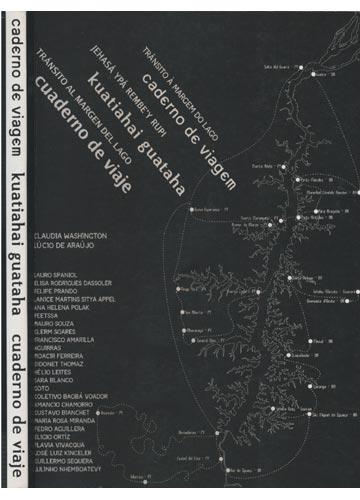 Cadernos de Viagem / Kuatiahai Guataha / Cuaderno de viaje
