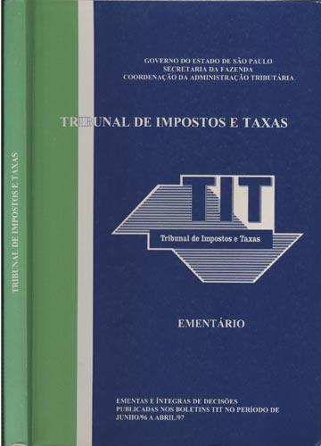 Tribunal de Impostos e Taxas - Junho 1996/Abril 1997