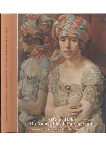 Arte in Italia - Da Valori Plastici a Corrente / Opere Dalla Galleria Nazionale d'Arte Moderna di Roma