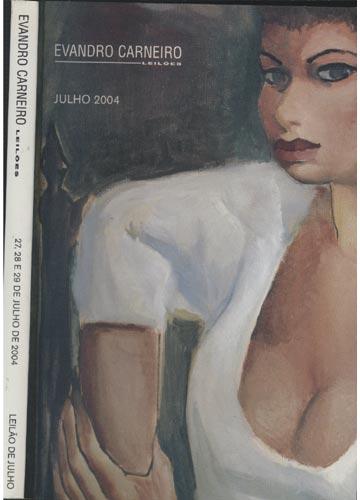 Evandro Carneiro Leilões - 27 28 e 29 de Julho de 2004
