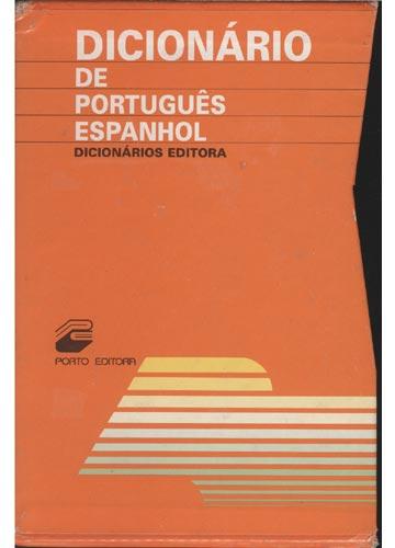 Dicionário de Português/Espanhol - Dicionários Editora