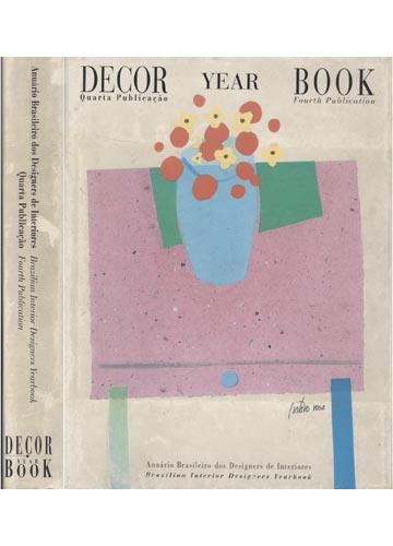 Anuário Brasileiro dos Designers de Interiores - Quarta Publicação / Brazilian Interior Designers Yearbook - Fourth Publication