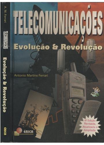 Telecomunicações - Evolução & Revolução