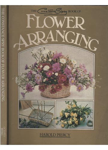 The Constance Spry Book of Flower Arranging