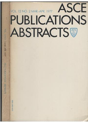 ASCE Publications Abstracts - Vol.12 No. 2 Mar.-Apr. 1977
