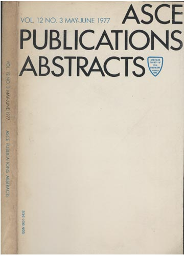 ASCE Publications Abstracts - Vol. 12 No. 3 May-June 1977