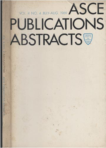 ASCE Publications Abstracts - Vol. 4 No. 4 July-Aug. 1969