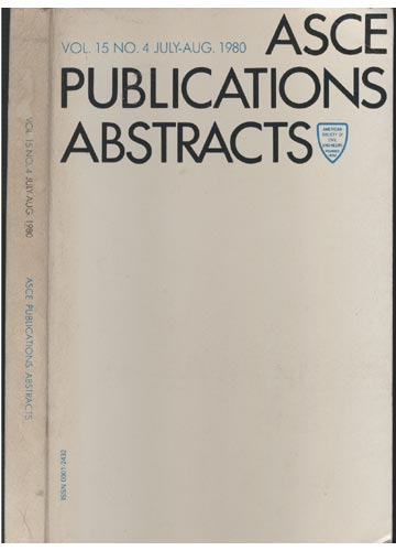 ASCE Publications Abstracts - Vol. 15 No. 4 July-Aug. 1980