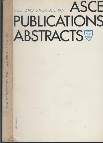 ASCE Publications Abstracts - Vol. 12 No. 6 Nov.-Dec. 1977