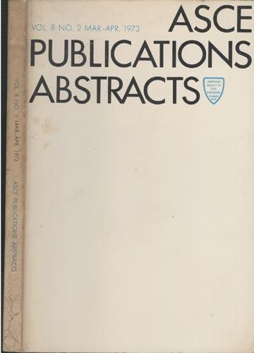 ASCE Publications Abstracts - Vol. 8 No. 2 Mar.-Apr. 1973