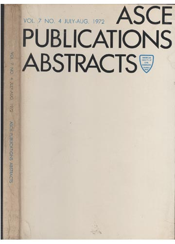 ASCE Publications Abstracts - Vol. 7 No. 4 July-Aug. 1972