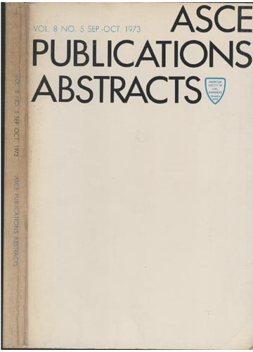 ASCE Publications Abstracts - Vol. 8 No. 5 Sep.-Oct. 1973