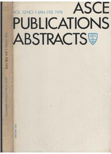 ASCE Publications Abstracts - Vol. 13 No. 1 Jan.-Feb. 1978