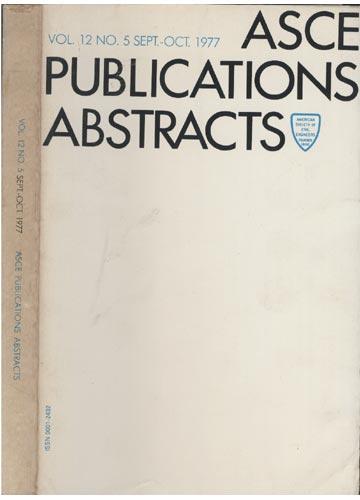 ASCE Publications Abstracts - Vol. 12 No. 5 Sept.-Oct. 1977