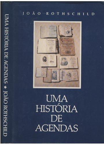 Uma História de Agendas - Com Dedicatória do Autor