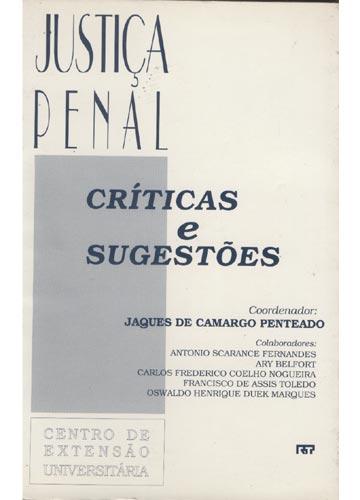 Justiça Penal - Críticas e Sugestões