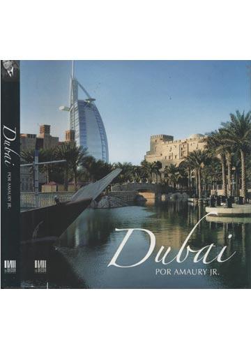 Dubai por Amaury Jr.