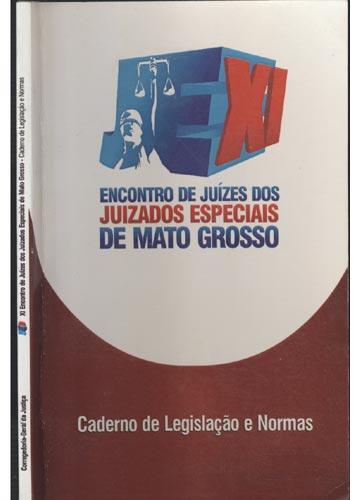 Encontro de Juízes dos Juizados Especiais de Mato Grosso