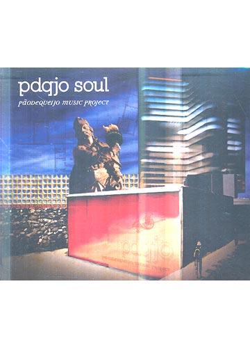 PDQJO Soul - Pãodequeijo music project *digipack*